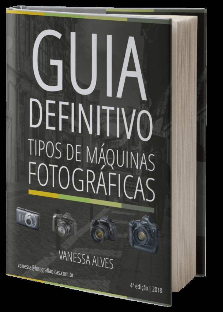 Eu criei um Guia definitivo - Tipos de Máquinas Fotográficas(GRATUITO) para  facilitar a sua escolha de máquina. f21baab333